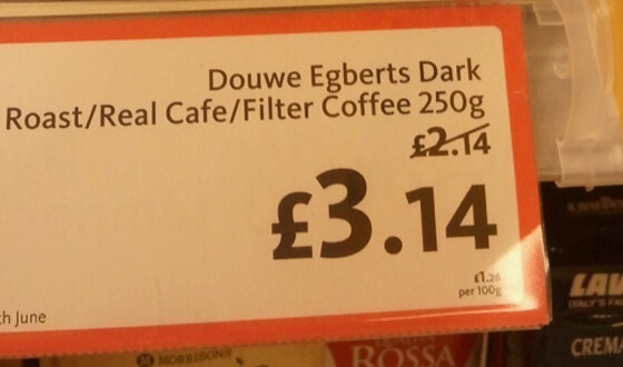 Morrisons coffee was �2.14, now �3.14. Via Twitter.
